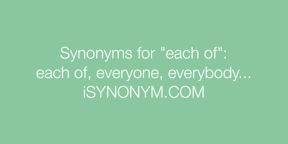 Synonyms each of