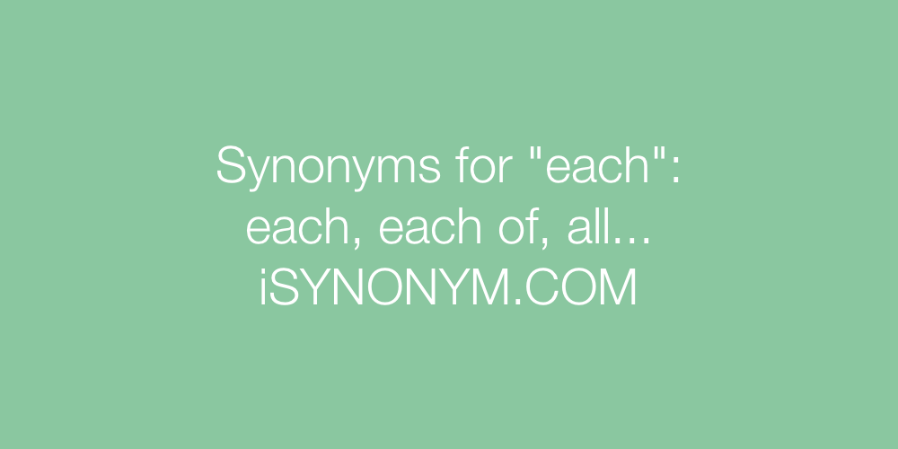 Synonyms each