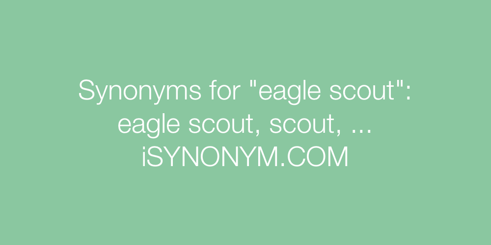 Synonyms eagle scout