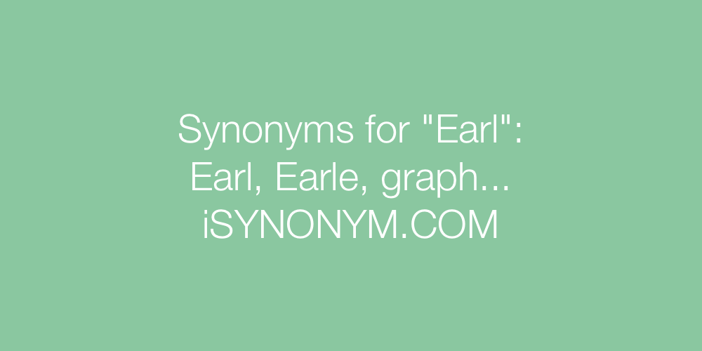 Synonyms Earl