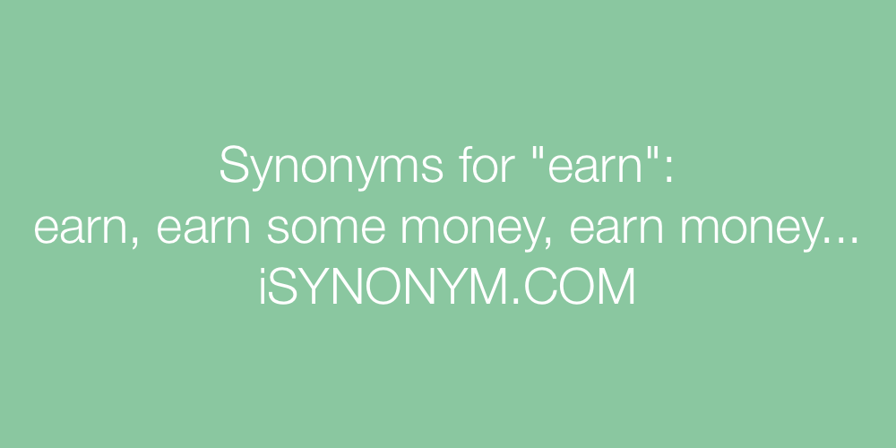 Synonyms earn
