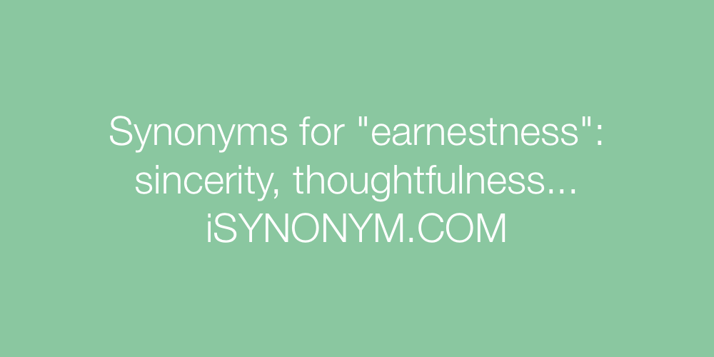 Synonyms earnestness