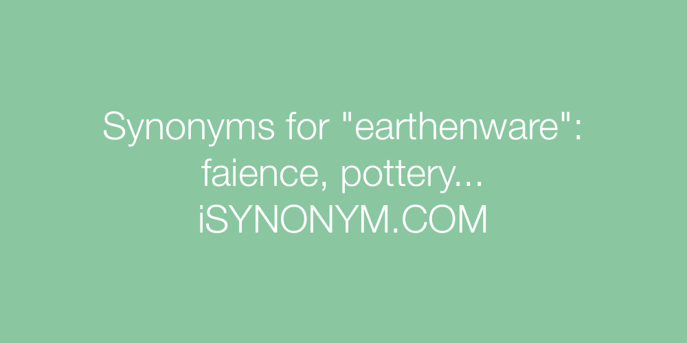 Synonyms earthenware