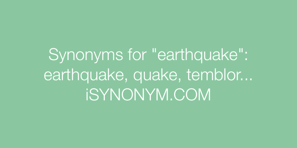 Synonyms earthquake