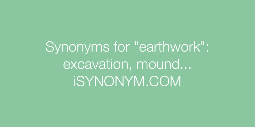 Synonyms earthwork