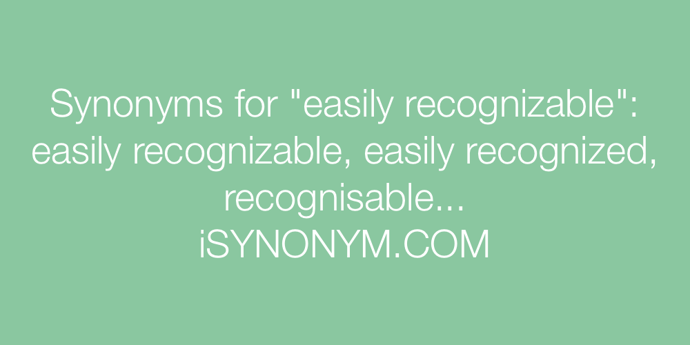 Synonyms easily recognizable
