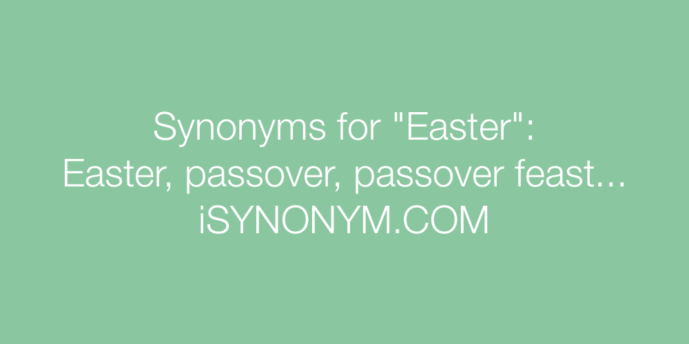 Synonyms Easter