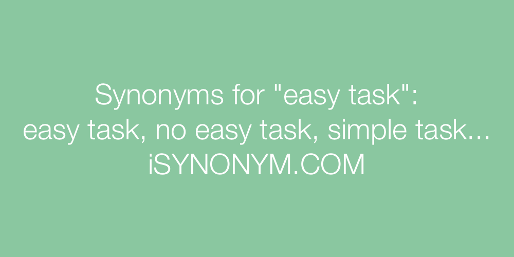 Synonyms easy task