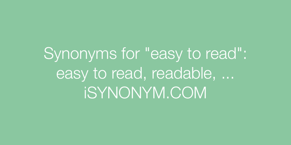 Synonyms easy to read