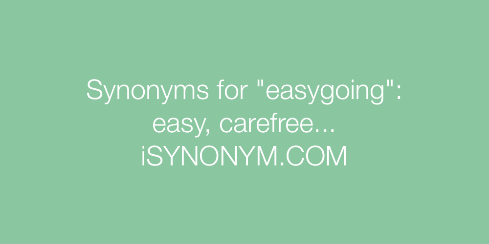 Synonyms easygoing