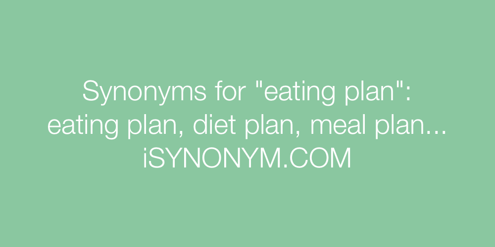 Synonyms eating plan