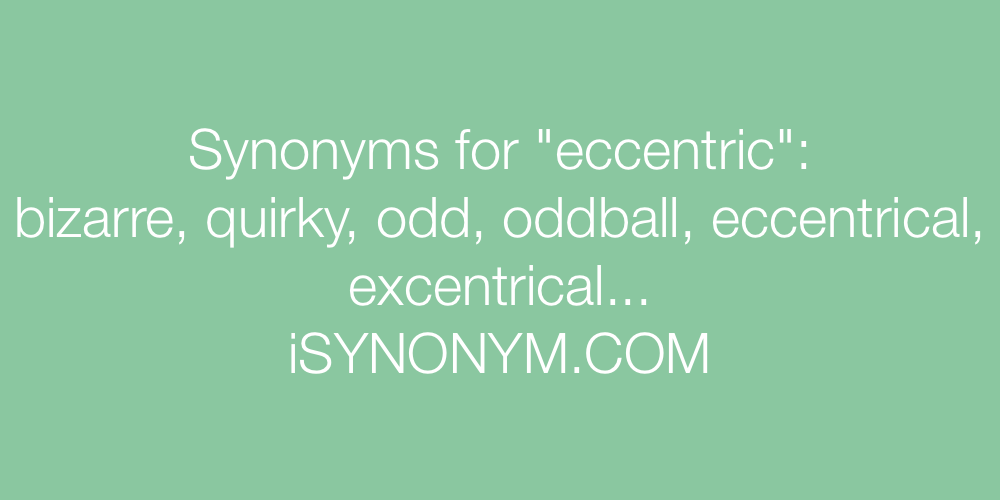 Synonyms eccentric