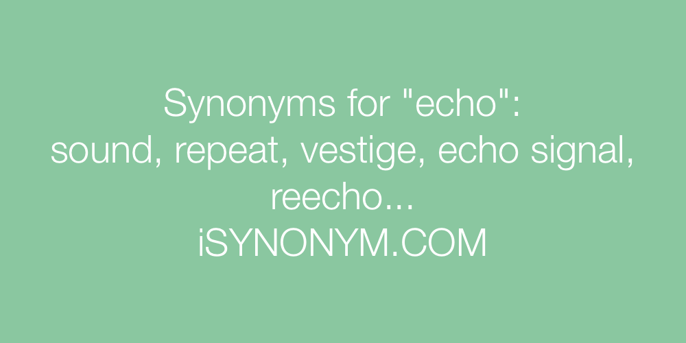 Synonyms echo