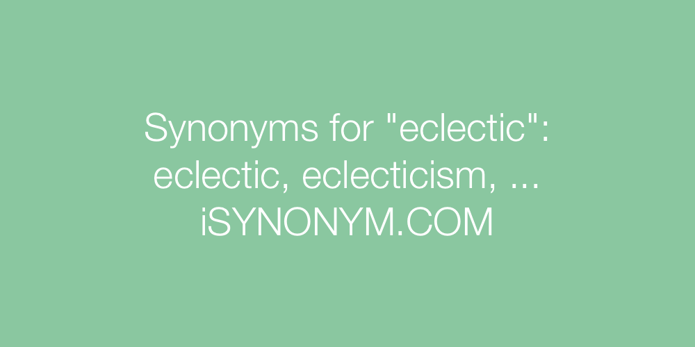 Synonyms eclectic