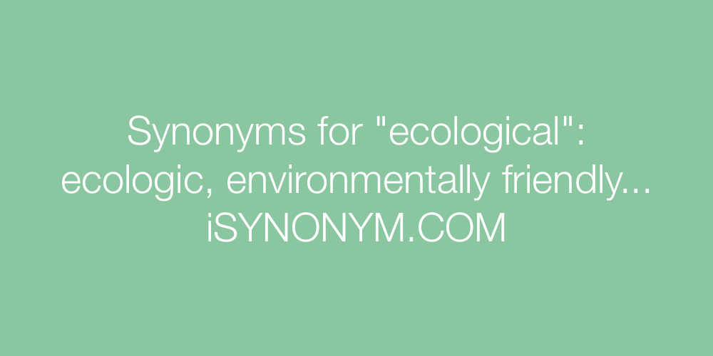 Synonyms ecological