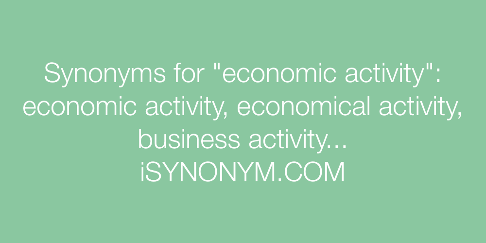 Synonyms economic activity
