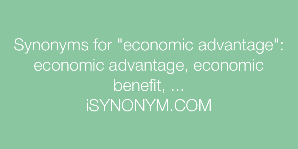 Synonyms economic advantage
