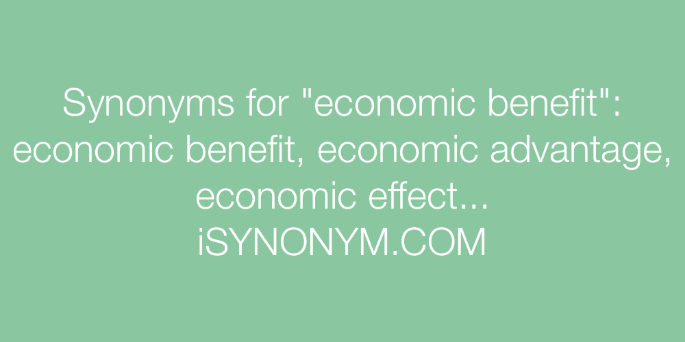 Synonyms economic benefit