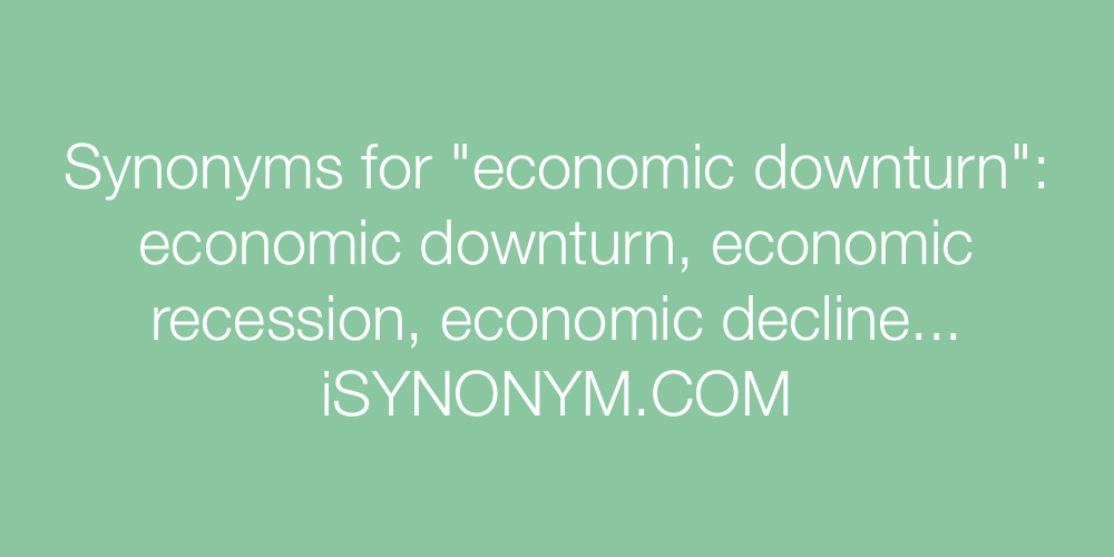 Synonyms economic downturn