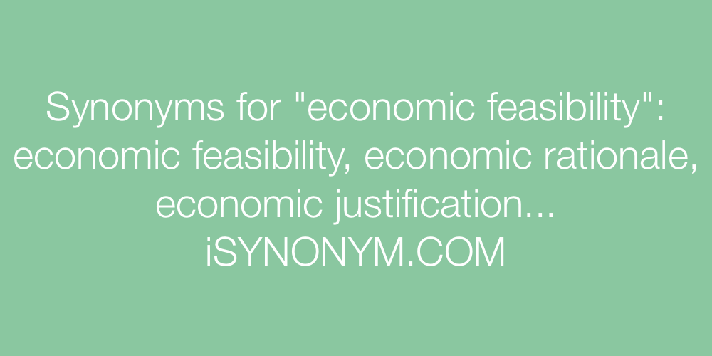 Synonyms economic feasibility