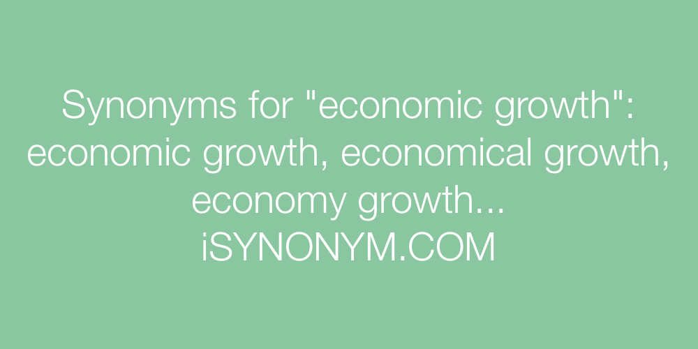 Synonyms economic growth