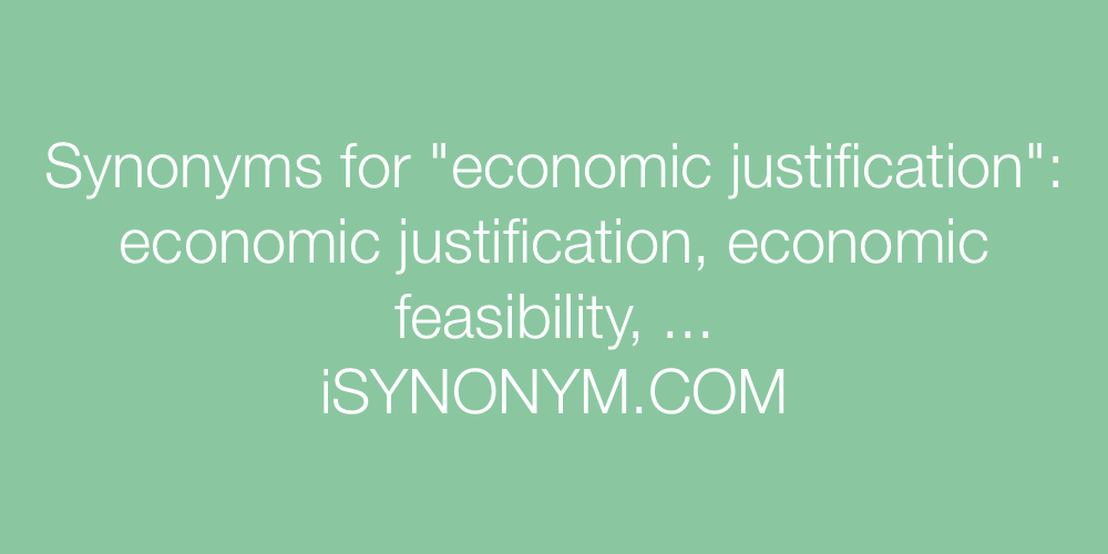 Synonyms economic justification