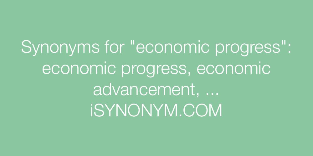 Synonyms economic progress