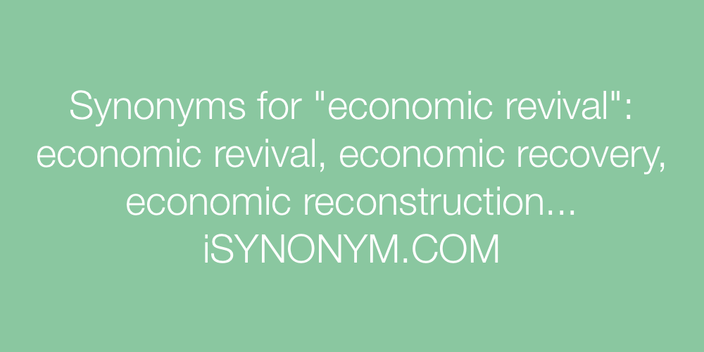 Synonyms economic revival