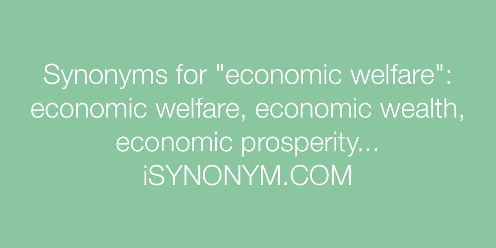 Synonyms economic welfare