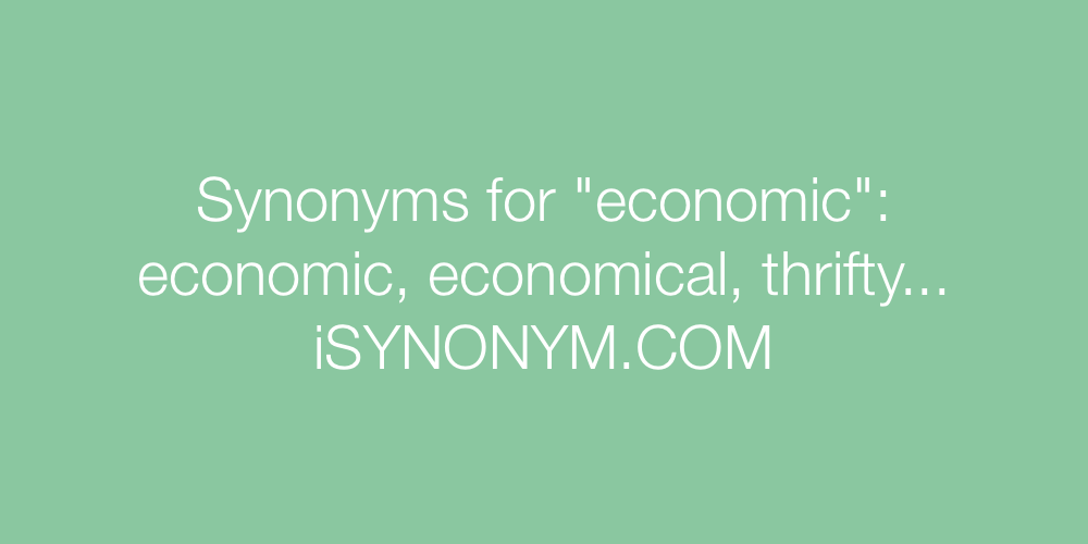 Synonyms economic
