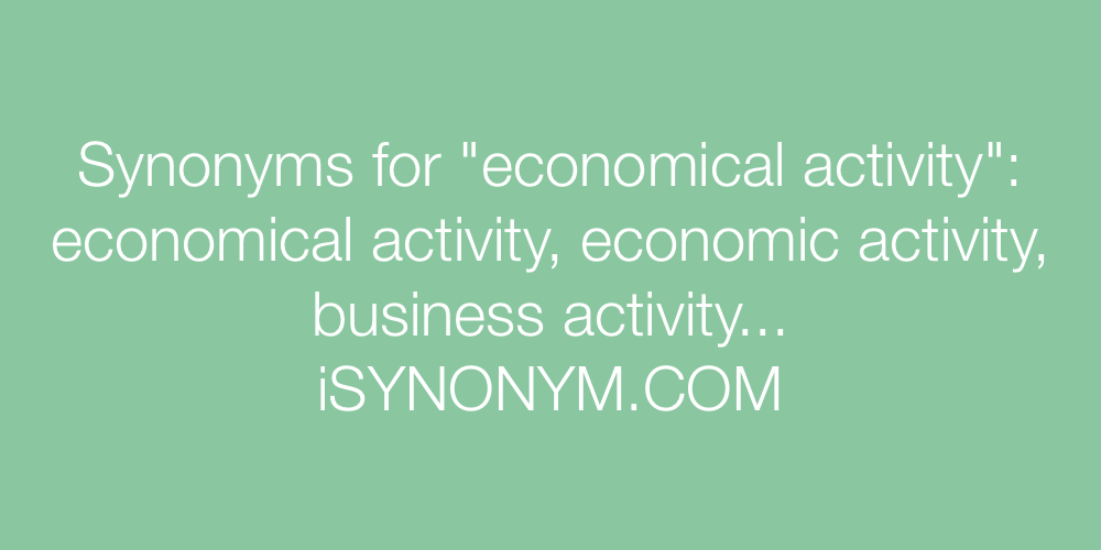 Synonyms economical activity