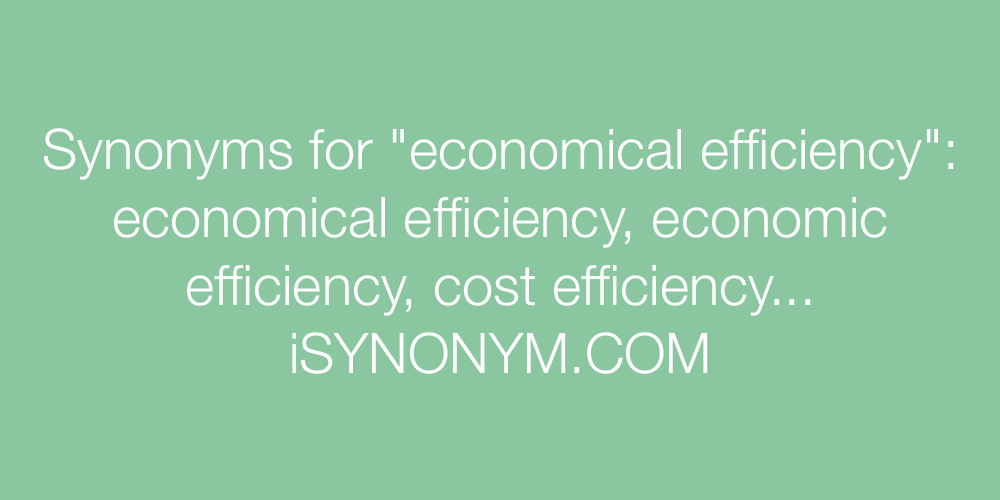 Synonyms economical efficiency