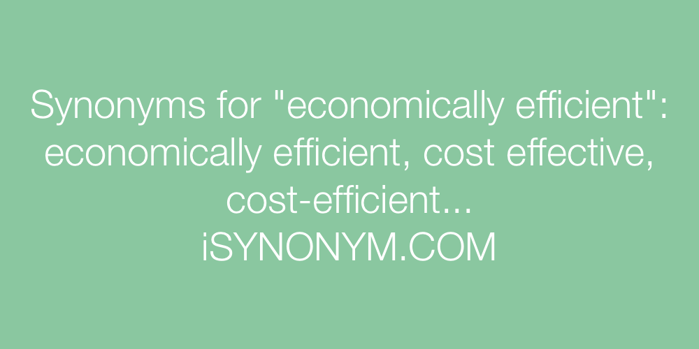 Synonyms economically efficient