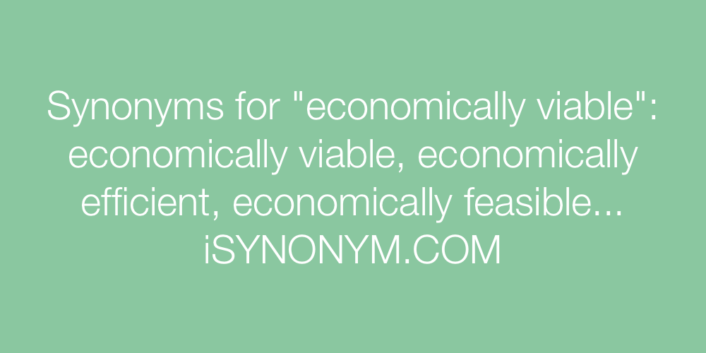 Synonyms economically viable