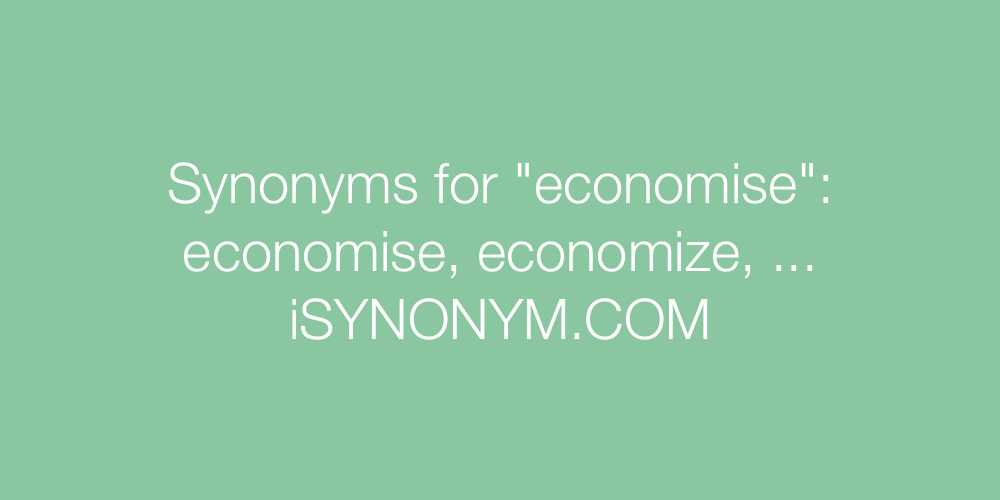 Synonyms economise