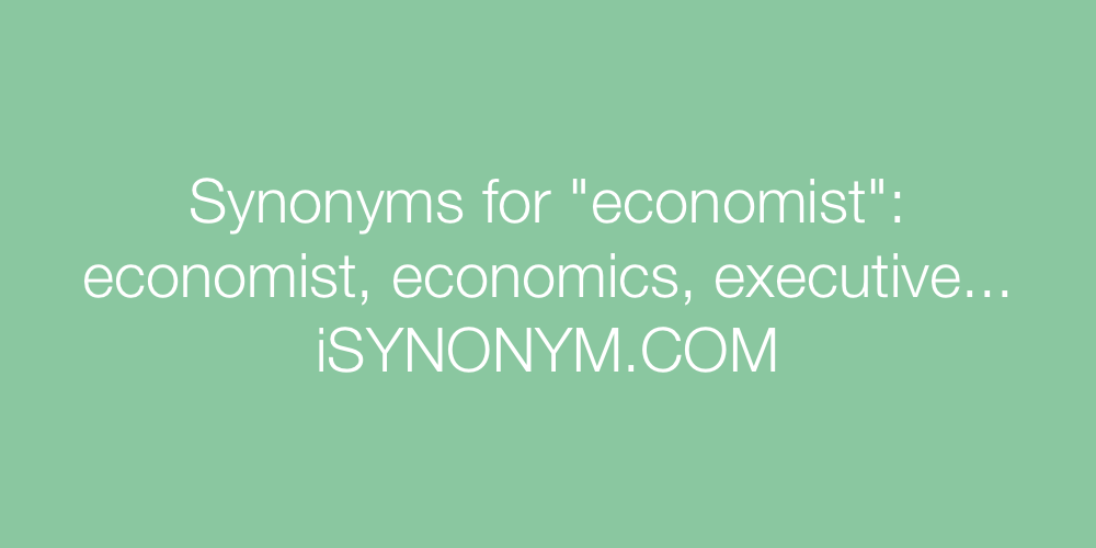 Synonyms economist