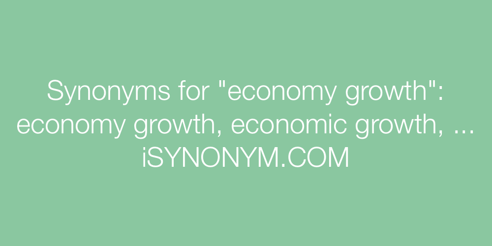 Synonyms economy growth