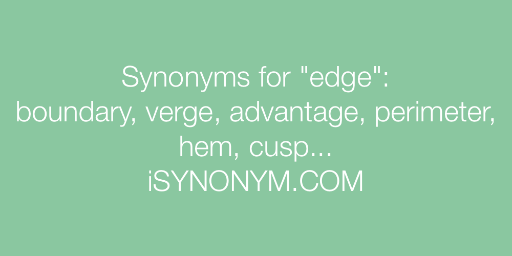 Synonyms edge