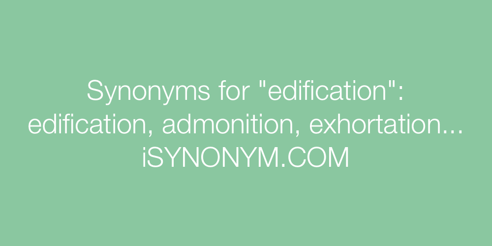 Synonyms edification