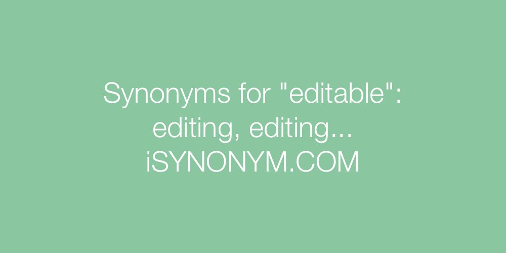 Synonyms editable