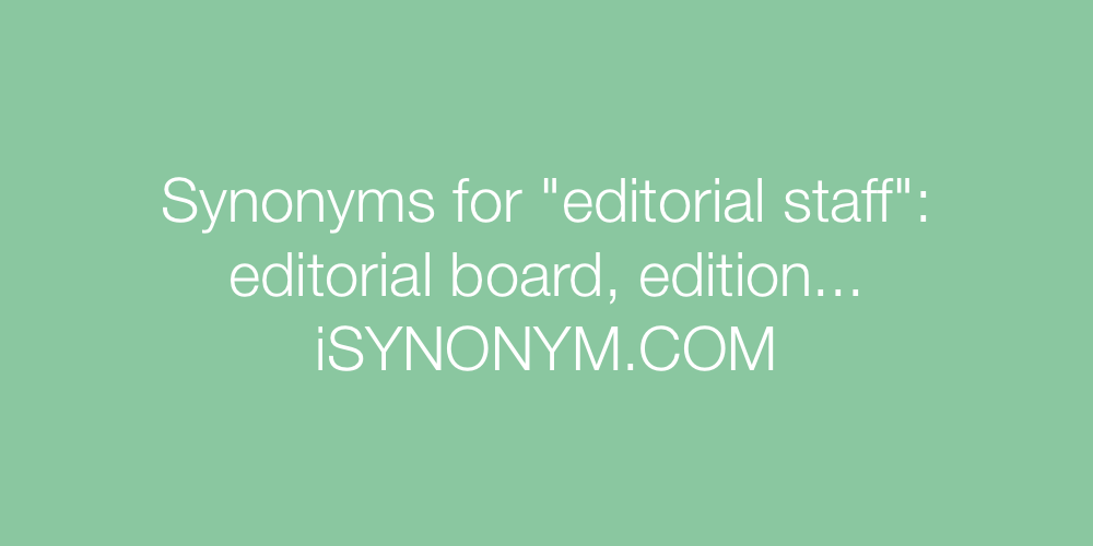 Synonyms editorial staff