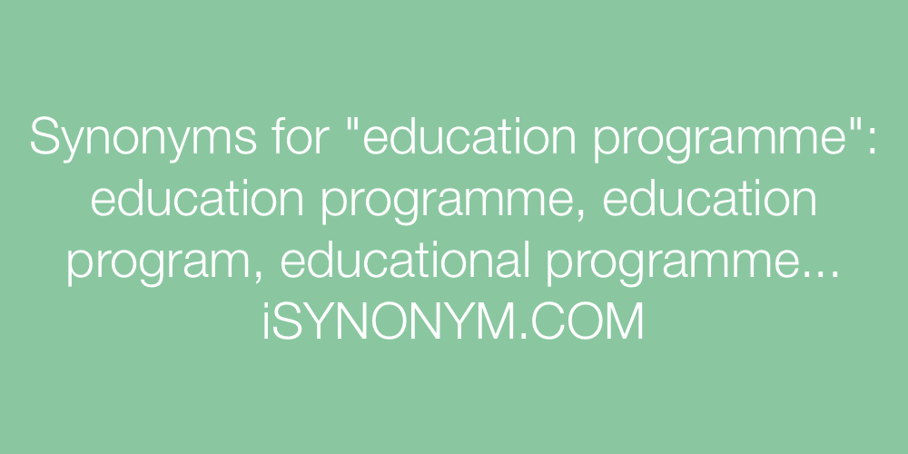 Synonyms education programme