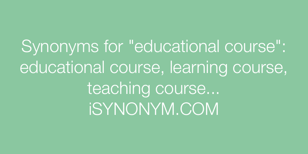 Synonyms educational course