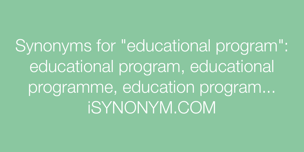Synonyms educational program