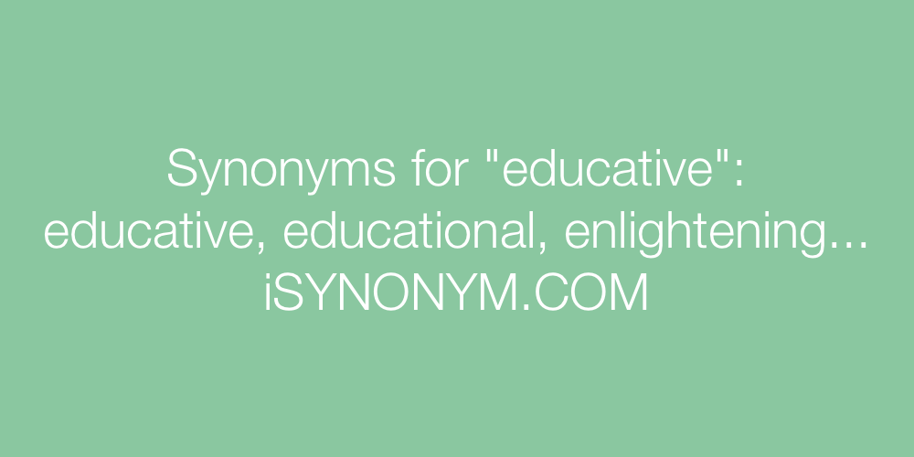 Synonyms educative