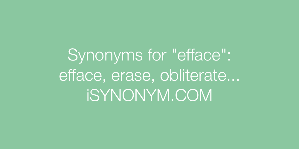 Synonyms efface
