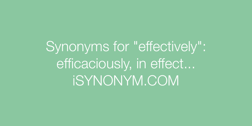 Synonyms effectively