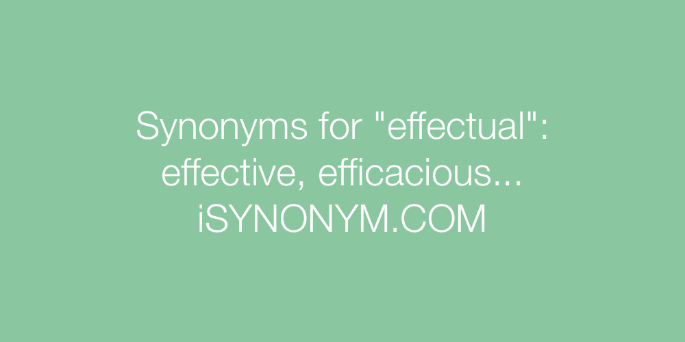 Synonyms effectual
