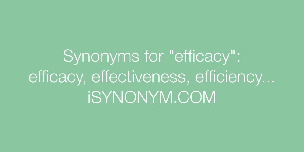 Synonyms efficacy