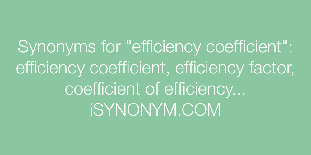 Synonyms efficiency coefficient